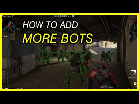CS:GO @ How To Add More Bots