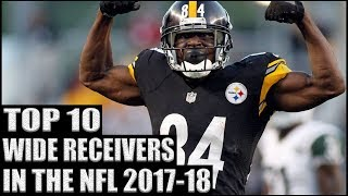 Top 10 Wide Receivers in the NFL 2017-18