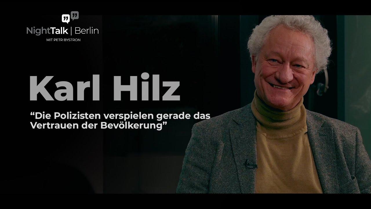 Polizist a. D. Karl Hilz: Die Polizei verspielt das Vertrauen der Bevölkerung!