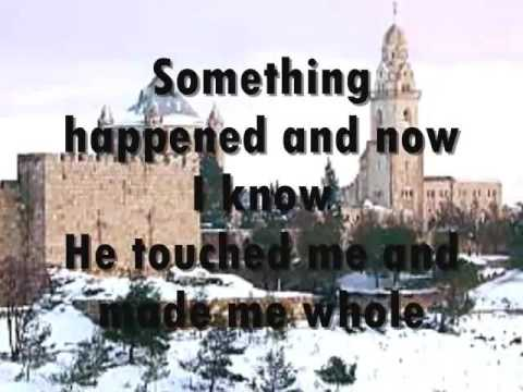 """HE TOUCHED ME""  (Heritage Singers) Lyrics"