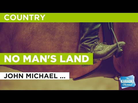 No Man's Land : John Michael Montgomery | Karaoke with Lyrics mp3