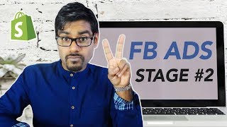 Shopify $0 To $1000 - FB Ads Stage #2 For Dropshipping Stores In 2018