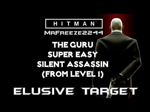 HITMAN | Elusive Target #10 | The Guru | Super Easy Silent Assassin