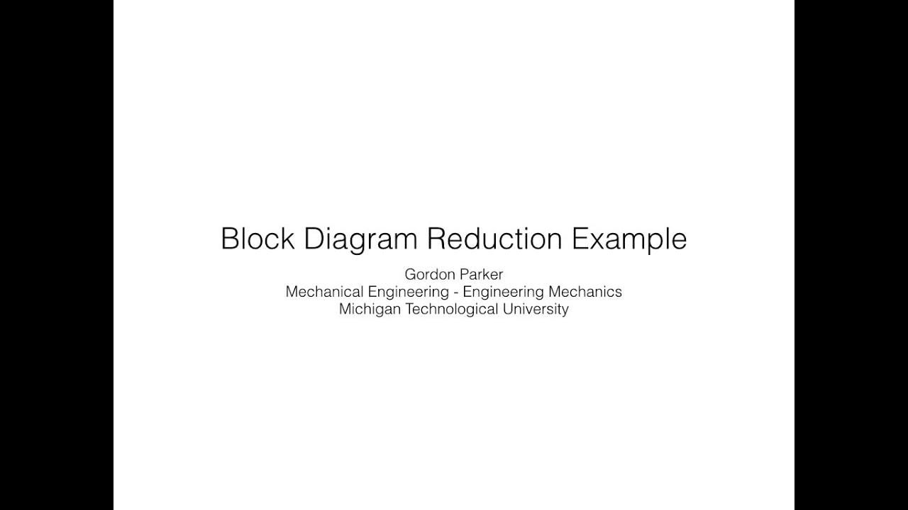 Block Diagram Reduction Example Youtube Of