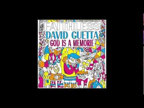 Faithless vs David Guetta  God is a Memorie Mashup Audio