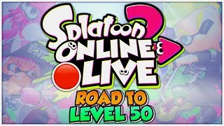 🔴 LIVE - LEVEL 24 ist REAL - Road to Level 50! - SPLATOON 2 ONLINE
