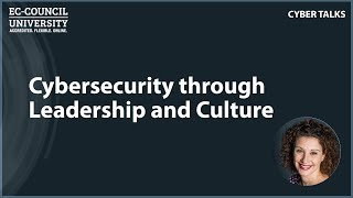 Improving Security Through Leadership and Culture by Sharon Smith