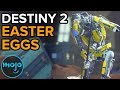 Top 10 Destiny 2 Easter Eggs
