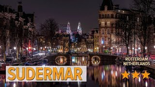 Sudermar hotel review | Hotels in Rotterdam | Netherlands Hotels