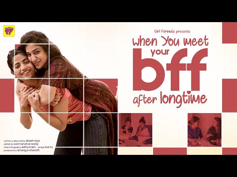 When You Meet Your BFF after Long Time | Girl Formula | Chai Bisket