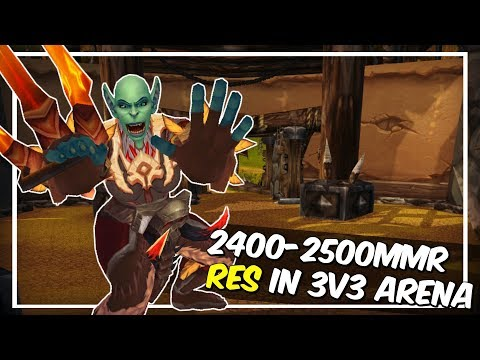 RES IN HIGH RATED ARENA (Arcane/Ele/Hpriest 2500+)!!