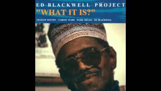 Ed Blackwell Project - Thumbs Up (What It Is?, 1992)
