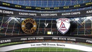 MTN 8 2018 | Kaizer Chiefs vs Free State Stars
