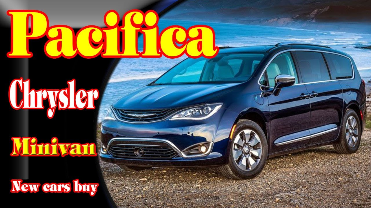 2018 chrysler minivan. fine chrysler 2018 chrysler pacifica hybrid2018 awd2018  changesnew cars buy to minivan
