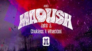 Zafrir & Chukiess x Whackboi - Madush [Extended Mix]