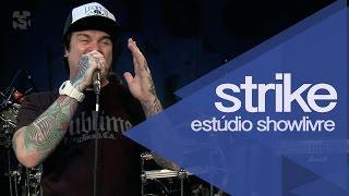 "Baixar ""Paraíso proibido"" - Strike no Estúdio Showlivre 2014"