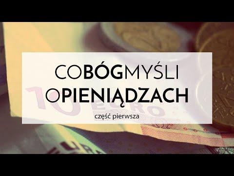 Co Bóg Myśli o Pieniądzach - Wojciech Nowicki - cz. 1