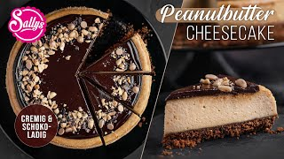Cheesecake mit Erdnussbutter &amp Schokolade  bester Käsekuchen  Sallys Welt