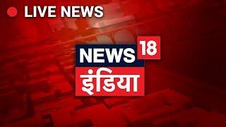 News18 India Live TV | Hindi News LIVE