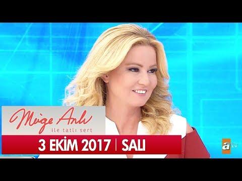 Müge Anlı ile Tatlı Sert 3 Ekim 2017 - Tek Parça
