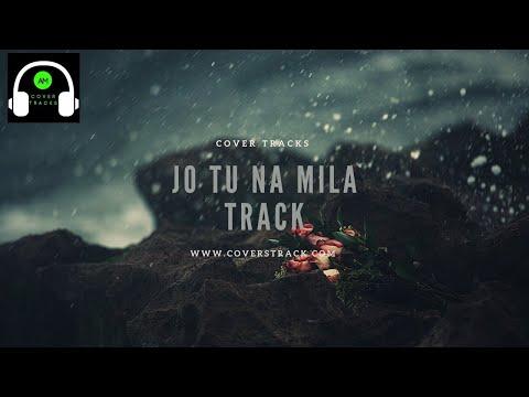 jo-tu-na-mila-asim-azhar-karaoke-track-with-lyrics---cover-tracks