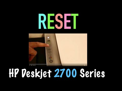 How to RESET hp deskjet 2700 printer !!