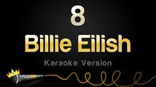Billie Eilish - 8 (Karaoke Version)