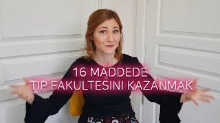 16 MADDEDE TIP FAKÜLTESİ KAZANMAK