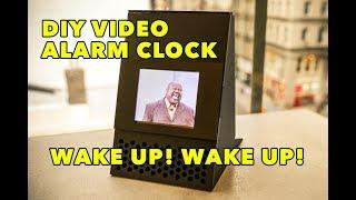 My New Video Alarm Clock (Wake Up Wake Up)