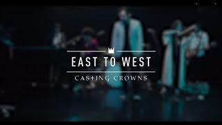 Casting Crowns - East to West (Live from YouTube Space New York)