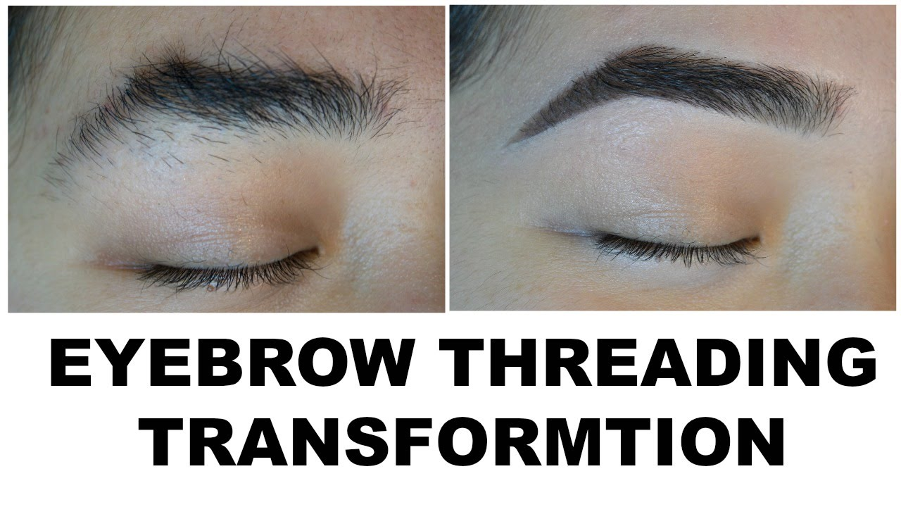 Eyebrow Threading Transformation Youtube