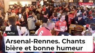 Arsenal-Rennes. Chants, bière et bonne humeur