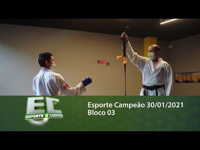 Esporte Campeão 30/01/2021 - Bloco 03