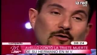 Felipe Avello recordó la triste muerte de su hermano
