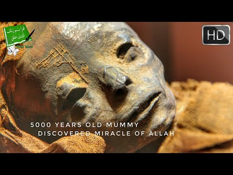 5000 Years Old Mummy Discovered Miracle of Allah - (New 2018)