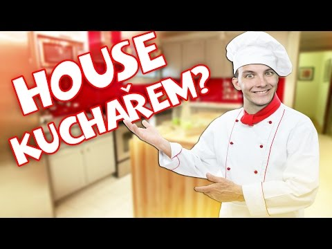 HOUSE KUCHAŘEM? | Cooking Fever | HouseBox