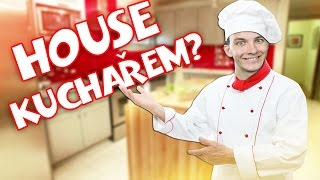 HOUSE KUCHAŘEM? | Cooking Fever | HouseBox