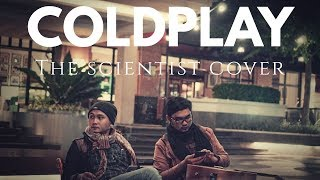 COLDPLAY-The Scientist (Cover)    Revisit