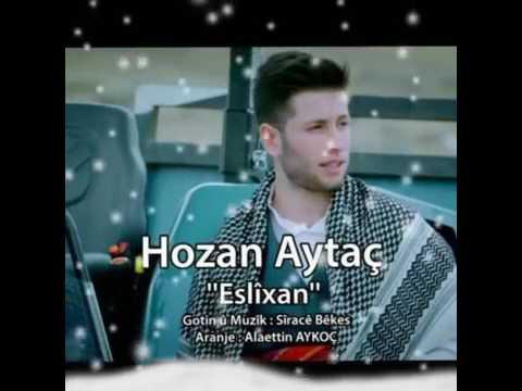 hozan aytaç İn en yeni şarkısı oy eslixan
