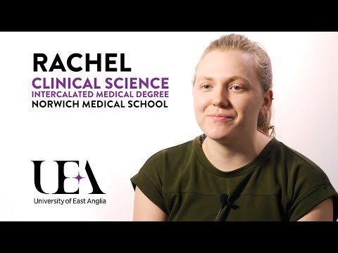 Clinical Science - Intercalated Medical Degree | Norwich Medical School, UEA | Rachel
