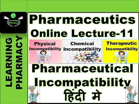 Pharmaceutics CH-11 | Pharmaceutical Incompatibility | Pharmacy Online Lecture