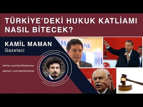 Türkiye'deki hukuk katliamı nasıl bitecek? - Kamil Maman