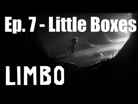 LIMBO Ep. 7 - Little Boxes