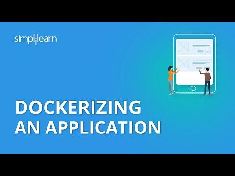 Dockerizing An Application | Docker Tutorial For Beginners | DevOps Tutorial Video | Simplilearn