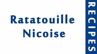 Ratatouille Nicoise ITALIAN FOOD RECIPES | EASY TO LEARN | RECIPES LIBRARY