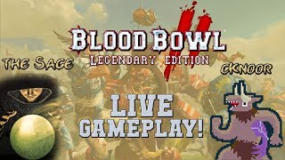 Legendary Edition LIVE GAMEPLAY vs cKnoor tonight and tomorrow! (Blood Bowl 2 news)