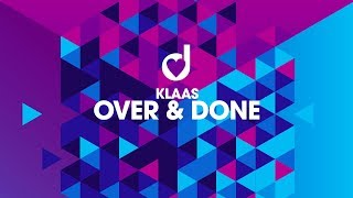 Klaas – Over & Done