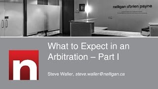 What to Expect in an Arbitration - Part I