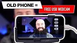 Old phone? Free Webcam!
