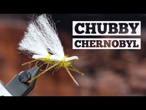 Chubby Chernobyl | Fly Tying Tutorial